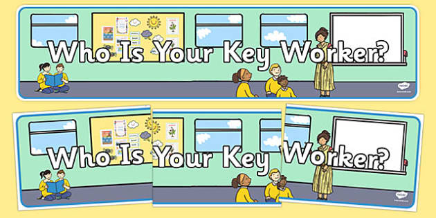Key Worker Display Banner - EYFS, Early Years, Key person, groups