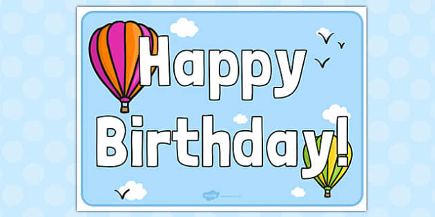 Hot Air Balloon Birthday Sign - hot air balloon, birthday, sign, display