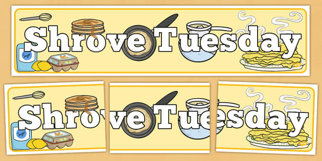 Shrove Tuesday Display Banner - shrove Tuesday, display, banner