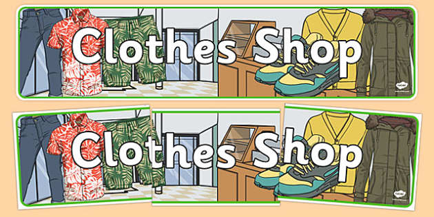 Clothes Shop Display Banner - australia, Clothes shop Role Play, clothes shop resources, shop, till, buy, money, clothes, ourselves, shoes, role play, display, poster, banner