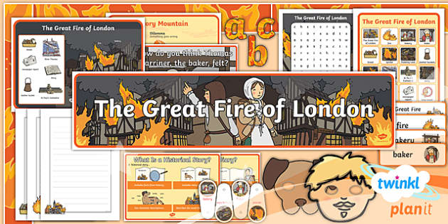 PlanIt Y1 Time Travel: The Great Fire of London Additional Resources
