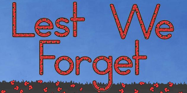 Lest We Forget Display Lettering (Australia) - displays, visual