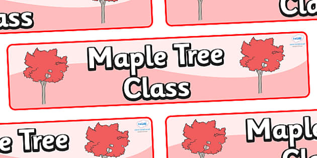 Maple Themed Classroom Display Banner - Themed banner, banner, display banner, Classroom labels, Area labels, Poster, Display, Areas