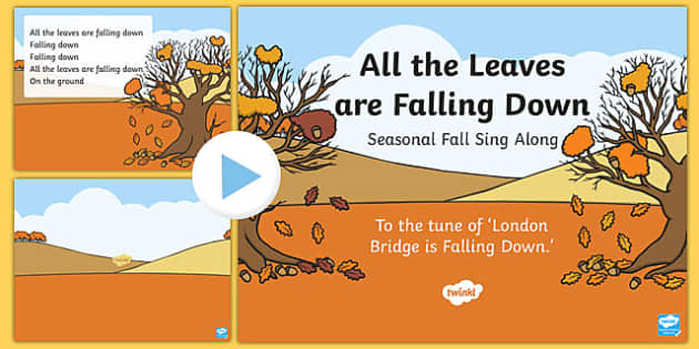 All The Leaves Are Falling Down Sing Along PowerPoint