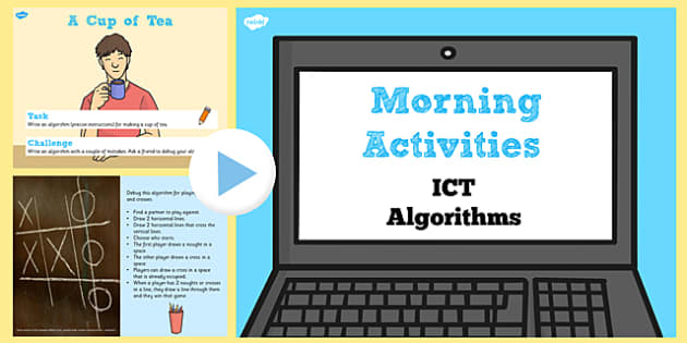 ICT Morning Activities Algorithms PowerPoint - algorithms, ict