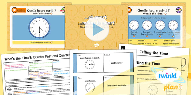 PlanIt - Year 4 French - What's the Time? Lesson Pack - french, language., time, quarter past, quarter to,French