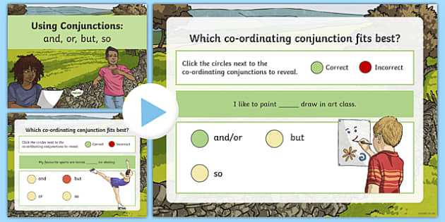 Using Coordinating Conjunctions 'and', 'or', 'but' and 'so' Language ...