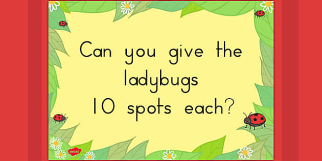 Can You Give the Ladybugs 10 Spots Each on a Poster - ladybug