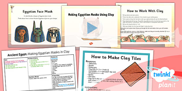 PlanIt - Art UKS2 - Ancient Egypt Lesson 4: Making Egyptian Masks Using Clay Lesson Pack