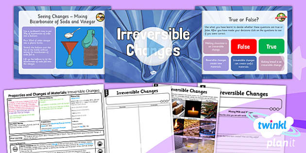 PlanIt Science Year 5 Properties And Changes Of Materials Lesson 6 Irreversible Changes Lesson Pack - science, year 5, materials, topic, planning, resources, unit, opaque, transparent, hard, soft, rough, smooth, dissolving, solids, liquids, gases