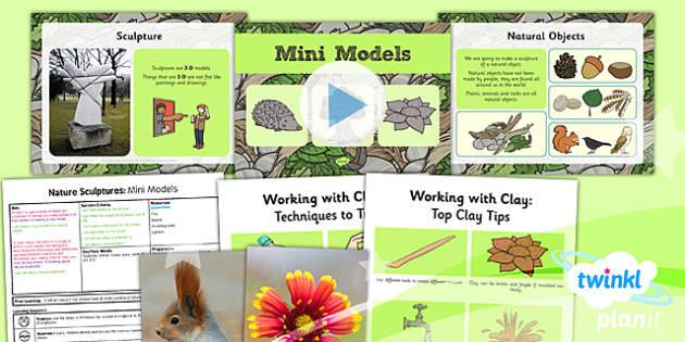 PlanIt - Art KS1 - Nature Sculptures Lesson 1: Mini Models Lesson Pack