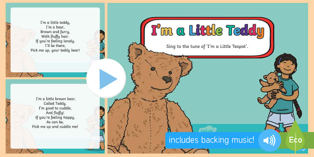 im a little teddy song powerpoint eyfs early years toys
