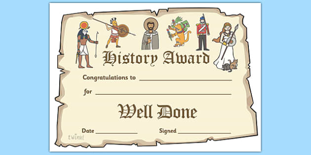 History Award Certificate - history display banner, history, past, old, certificates, award, well done, reward, medal, rewards, school, general, certificate, achievement, subject, World War, Victorians, Vikings, queens, kings