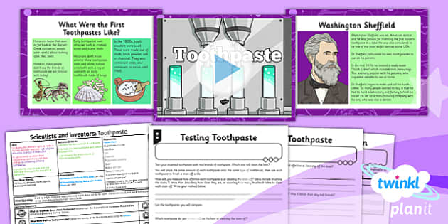 PlanIt - Science Year 4 - Scientists and Inventors Lesson 6: Toothpaste Lesson Pack - planit, teeth, hygiene, dentist