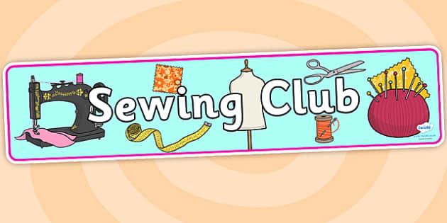 Sewing Club Display Banner - sewing club, sewing, display banner, display, banner, banner for display, header, themed header, header for display