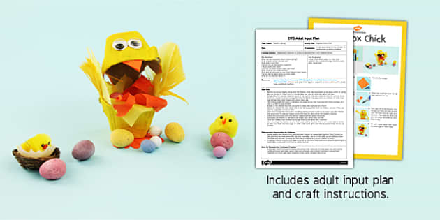 Egg Box Chick EYFS Adult Input Plan and Craft Pack - craft, pack