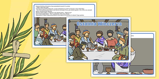 Opowieść Ostatnia Wieczerza po polsku - wielkanoc, biblia