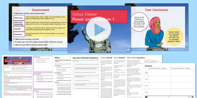 Julius Caesar: Debating Themes - Power and Ambition Lesson 1 - Julius Caesar, debate, ambition.