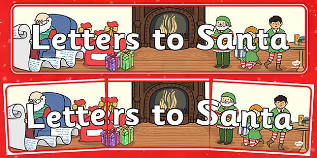 Letter To Santa Display Banner - display, banner, letter, santa