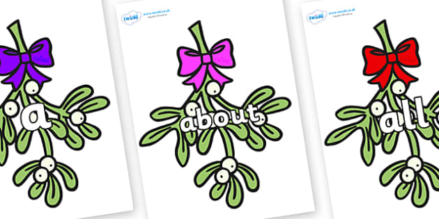 100 High Frequency Words on Mistletoe (Bells) - High frequency words, hfw, DfES Letters and Sounds, Letters and Sounds, display words