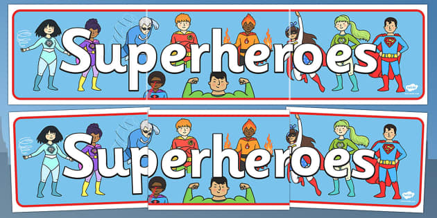 Superhero Display Banner - Superhero, superheroes, hero, banner, display, A4 display, batman, superman, spiderman, special, power, powers, catwoman, liono, he-man