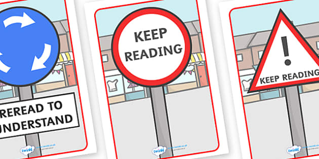 Reading Road Signs - reading road, signs, sign, road, reading, differnt, meaning, reread, to understand, keep reading, warning, green light
