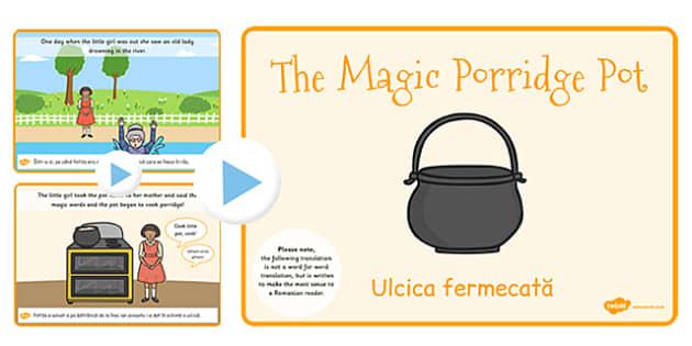 The Magic Porridge Pot Story PowerPoint EAL Romanian Translation