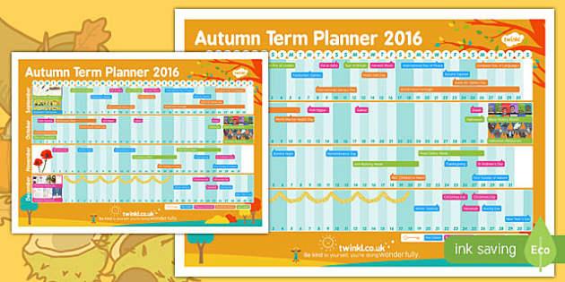 Autumn Term 2016 Calendar Planner - autumn term, 2016, calendar, planner