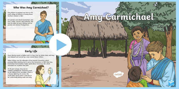 Amy Carmichael PowerPoint - Northern Ireland Amy Carmichael missionary India travel