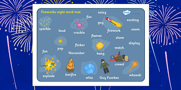 Fireworks Night Word Mat - Word mat, Bonfire, Fireworks Night, Guy, Autumn, A4, display, firework, bang, crackle, woosh, rocket, sparkler, catherine wheel, screech, whirl, fire, bonfire, leaves, gloves
