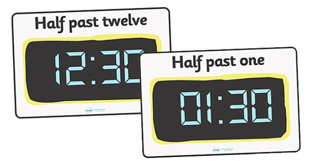 Digital Clocks - Half Past - Time resource, digital clock, Time vocaulary, clock face, O clock, half past, quarter past, quarter to, shapes spaces measures