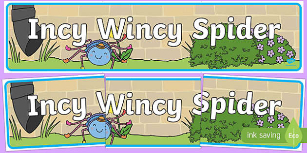 Incy Wincy Spider Display Banner - Incy Wincy Spider, nursery rhyme, banner, rhyme, rhyming, nursery rhyme story, nursery rhymes, Incy Wincy Spider resources, minibeasts