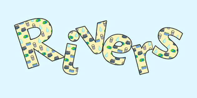 'Rivers' Display Lettering - rivers, rivers display word, rivers display, rivers lettering, water cycle, rivers alphabet letters, rivers display letters