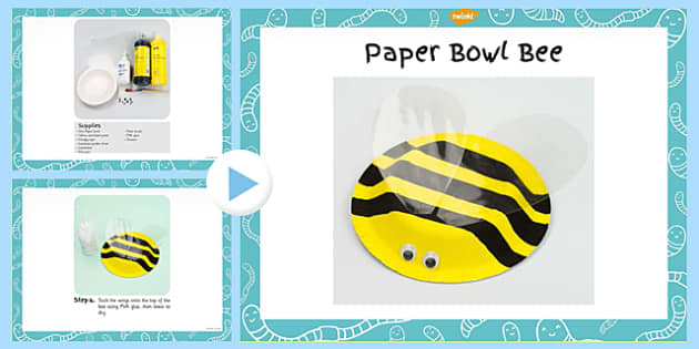 Paper Bowl Bee Craft Instructions PowerPoint - craft, powerpoint