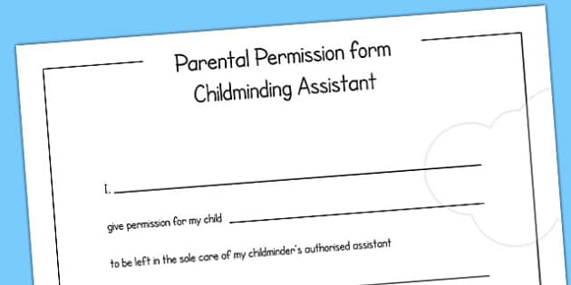 Parental Permission Form Childminding Assistant - child minder