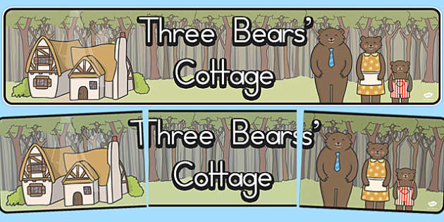 Three Bears Cottage Display Banner - display, header, title, KS1, key stage 1, traditional tales