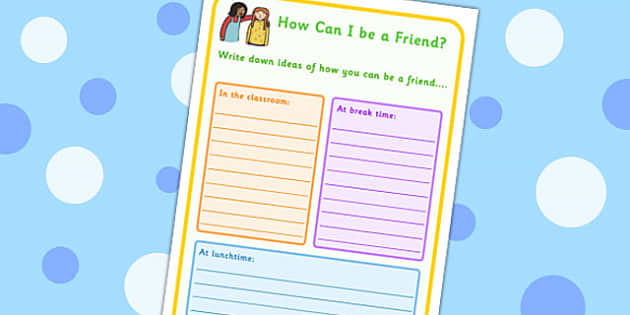 How Can I Be A Friend Worksheet - friendship, SEN, communication