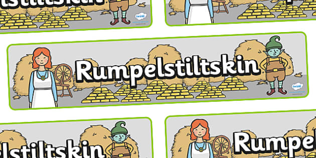 Rumpelstiltskin Display Banner - Rumpelstiltskin, miller, miller's daughter, spinning wheel, display, banner, poster, sign, forest, straw, gold, child, spinning, queen, woods, ring, greedy, palace, king, story book, traditional tale, story, story res