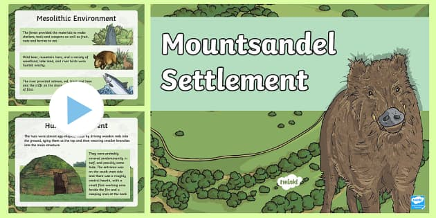 Mountsandel Settlement PowerPoint  - Down the Bann in a Bubble, Mountsandel Fort, Forts, River Bann, Mesolithic.