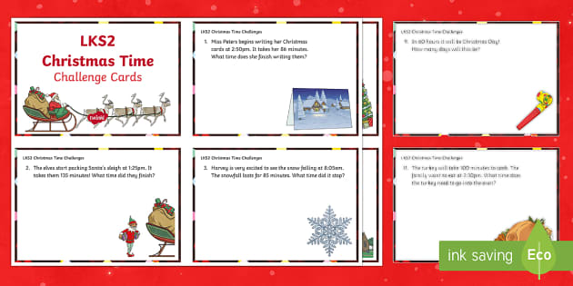 LKS2 Time Christmas  Differentiated Maths Challenge Cards - Christmas, Nativity, Jesus, xmas, Xmas, Father Christmas, Santa, Christmas Challenge cards, time cha