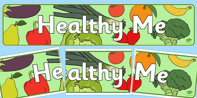 Healthy Me Display Banner - healthy me, healthy me banner, healthy eating, healthy eating banner, healthy eating display banner, healthy me display