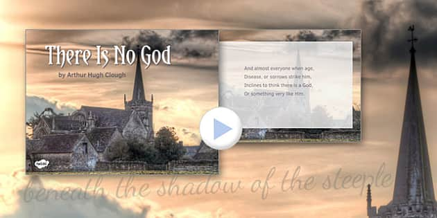 There Is No God by Arthur Hugh Clough Poem PowerPoint - there is no god, arthur hugh clough