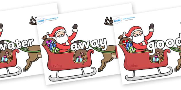 Next 200 Common Words on Santa on Sleigh - Next 200 Common Words on  - DfES Letters and Sounds, Letters and Sounds, Letters and sounds words, Common words, 200 common words
