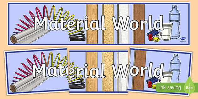 Material World Display Banner - australia, Australian Curriculum, Material World, science, year 4, banner, wall display