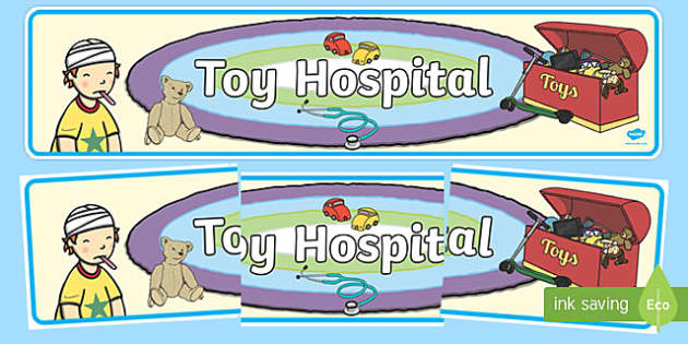 Toy Hospital Display Banner - toy hopital, toys, display, banner, sign, poster, dolly, cars, balls, dolls, teddy, toy animals