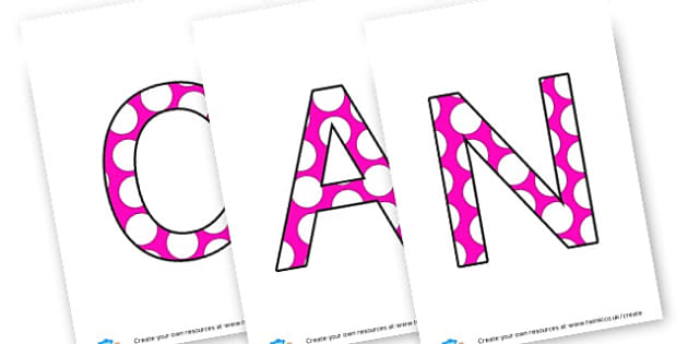 CAN - display lettering - Display Lettering Primary Resources, cut out, letters, display