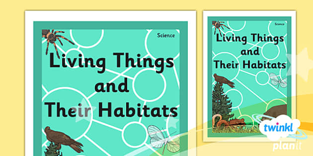 PlanIt - Science Year 4 - Living Things and Their Habitats Book Cover - planit, science, year 4, living thing and their habitats, book cover