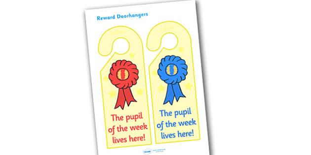 Pupil of the Week Reward Door Hangers - pupil of the week reward door hangers, pupil of the week, reward, door hangers, door, hangers, rewards, award, pupil, week, sign, label