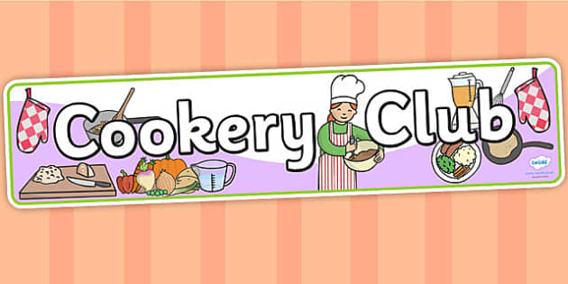 Cookery Club Display Banner - cookery club, cooking club, cookery club display banner, cookery  club banner, cookery club display, cook club