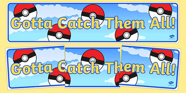 Gotta Catch Them All! Display Banner